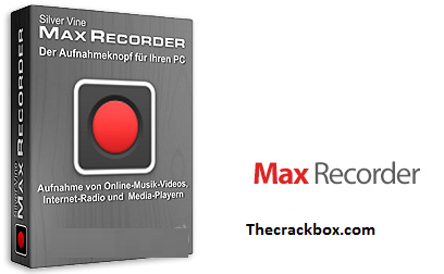 Max Recorder Crack